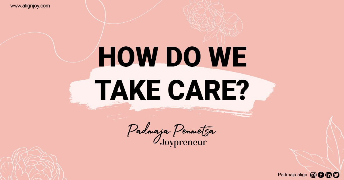 How do we take care? Self help during pandemic